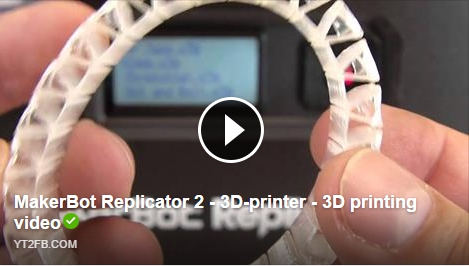 MakerBot Replicator 2 – 3D-printer – 3D printing video